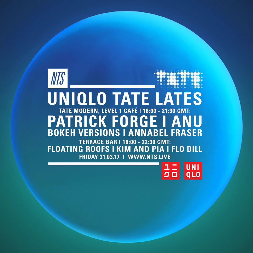 Uniqlo-Tate-Lates-31.03.17-NTS-Artwork-Still-D1.png