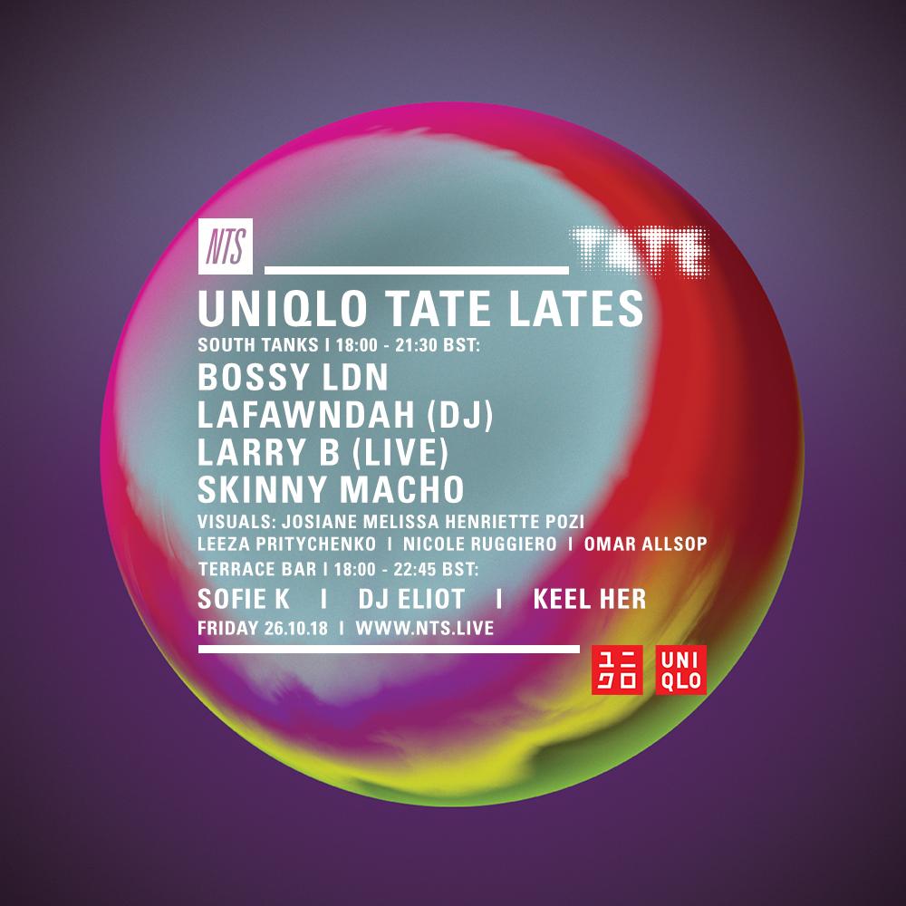 Uniqlo-Tate-Lates-26.10.18-NTS-Artwork-Still.jpg