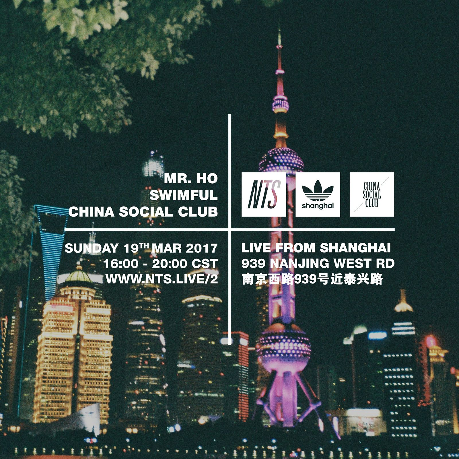 NTS ADIDAS SHANGHAI CHINA SOCIAL CLUB - Live from Shanghai 19.03.17 Artwork3.jpg
