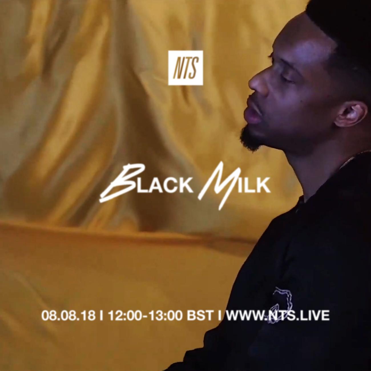 Still - Black Milk - NTS - 08.08.19.png