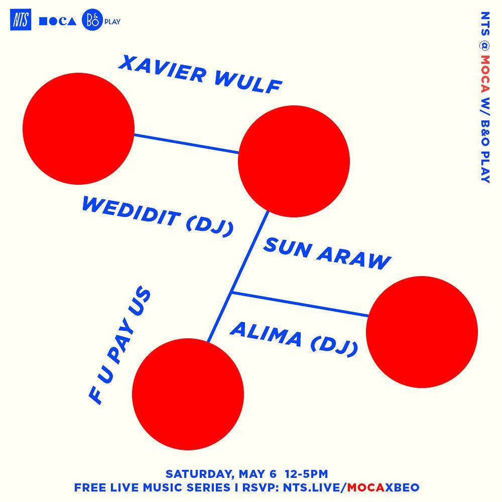 1000x1000 - NTS-MOCA-B&O-Event-1-Xavier-Wulf-Wedidit-F-U-Pay-Us-Sun-Araw-Alima-MoCa-NTS-Event.jpg