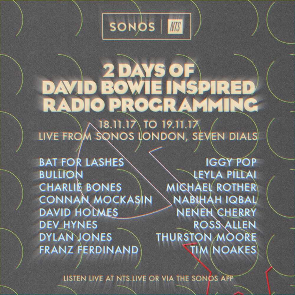 Square-NTS x SONOS Two days of Bowie 18-19.11.17 NTS.jpg