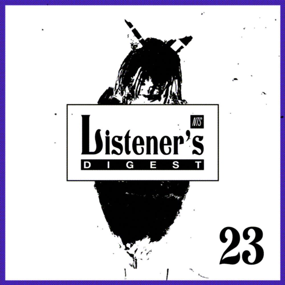 Listeners Digest 23 - NTS.png