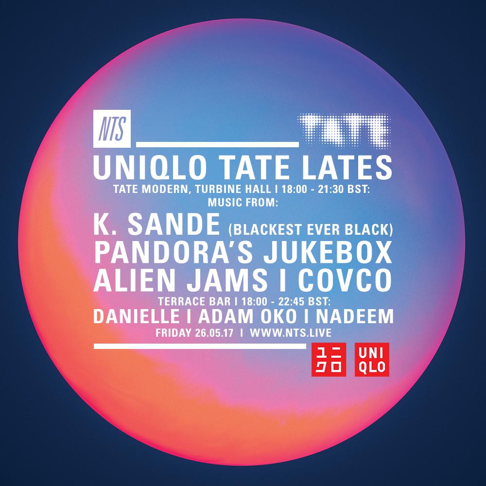 Uniqlo-Tate-Lates-26.05.17-NTS-Artwork-Stll.png