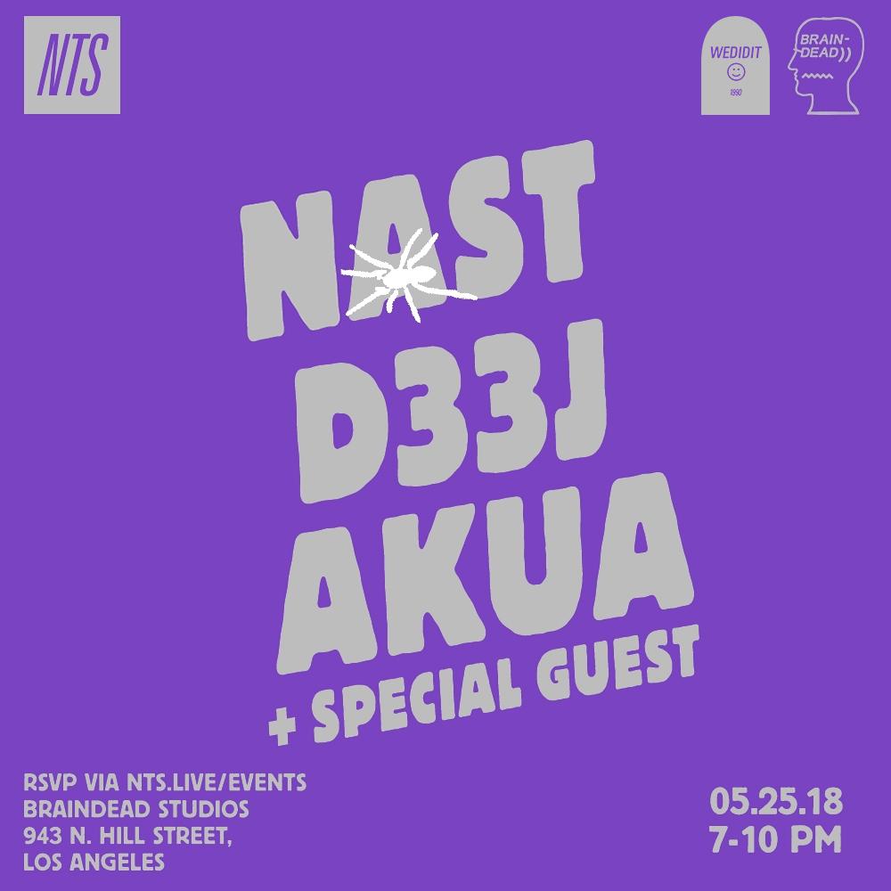 NTS-x-Braindead---Event-4---Asap-Nast-Deej-Akua-25.05.18.jpg