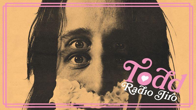 Radio Jiro - Todd Rundgren Special