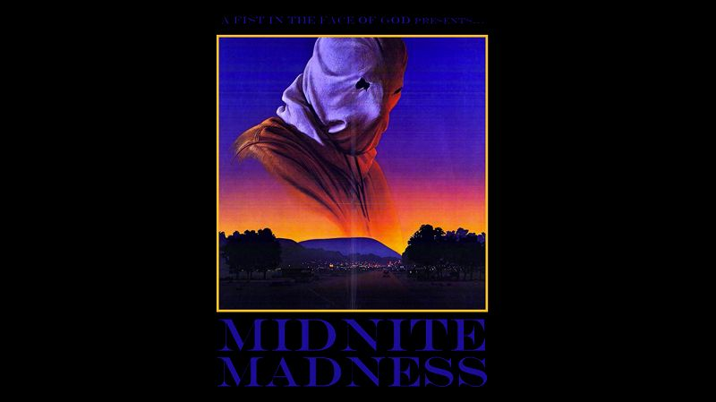 A Fist in the Face of God presents: Midnite Madness