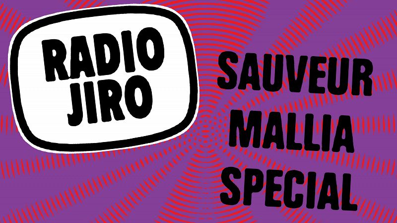 Radio Jiro - Sauveur Mallia Special
